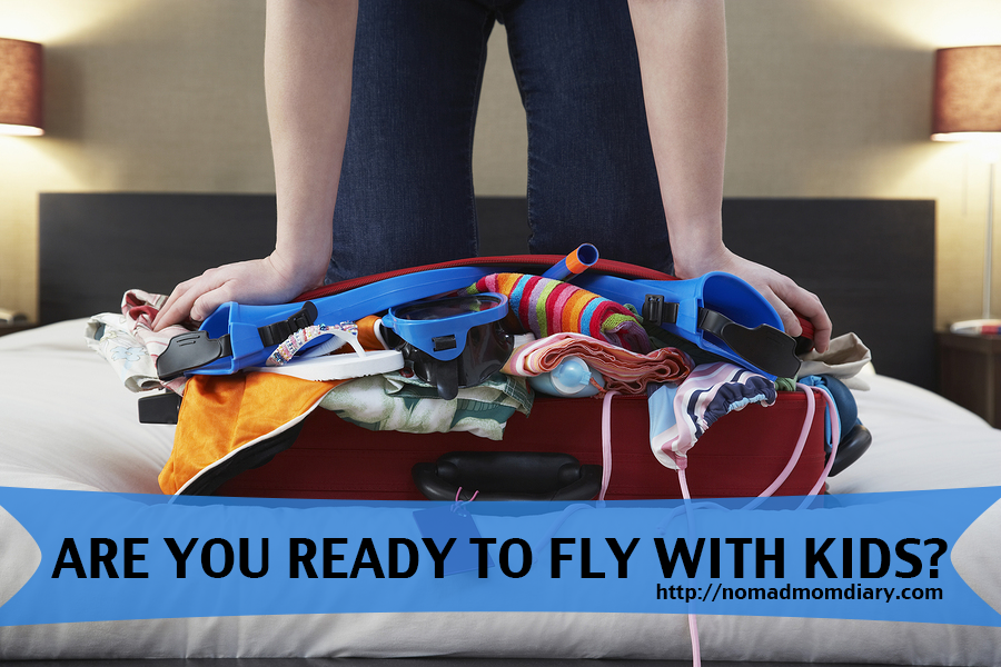 are you ready to fly with kids
