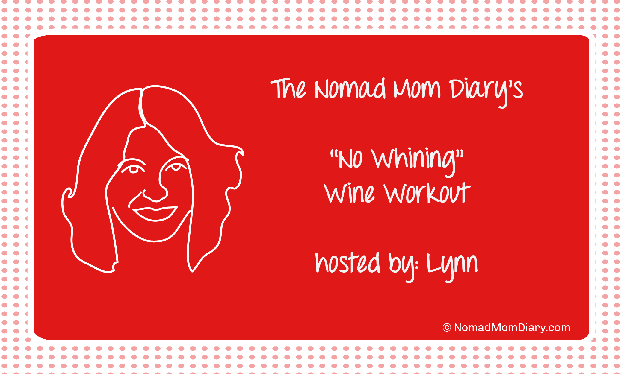 No Whining Wine Workout