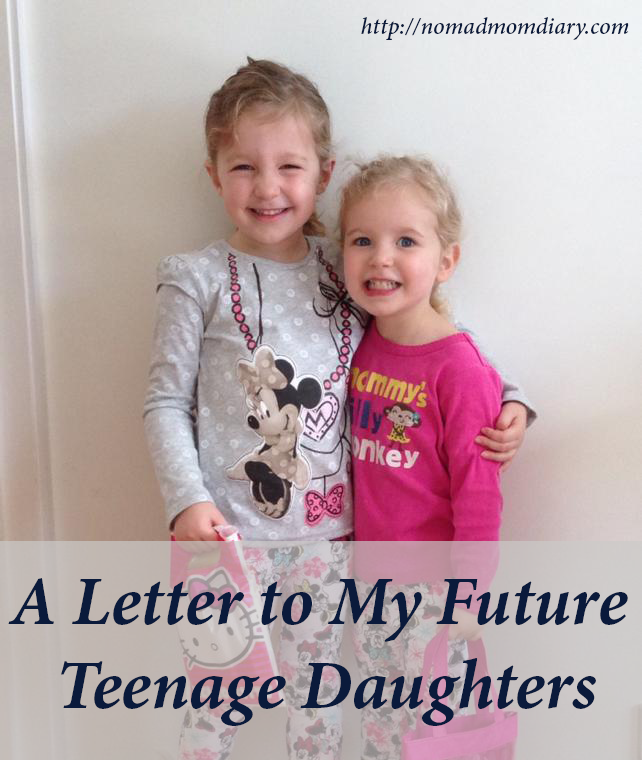A Letter to My Future Teenage Daughters