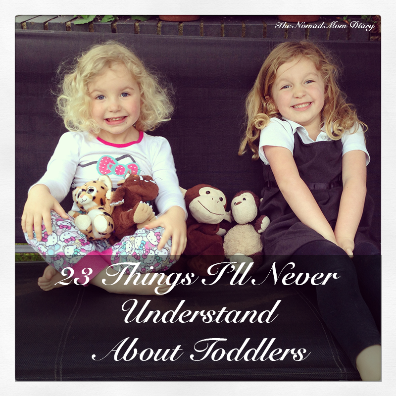 23 Things I'll Never Understand About Toddlers