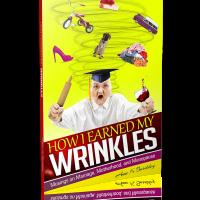 How I earned my wrinkles